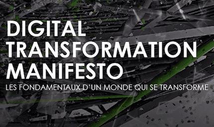 Le Digital Transformation Manifesto ou comment mener une transformation digitale réussie ?