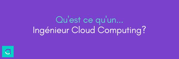 Ingénieur Cloud Computing