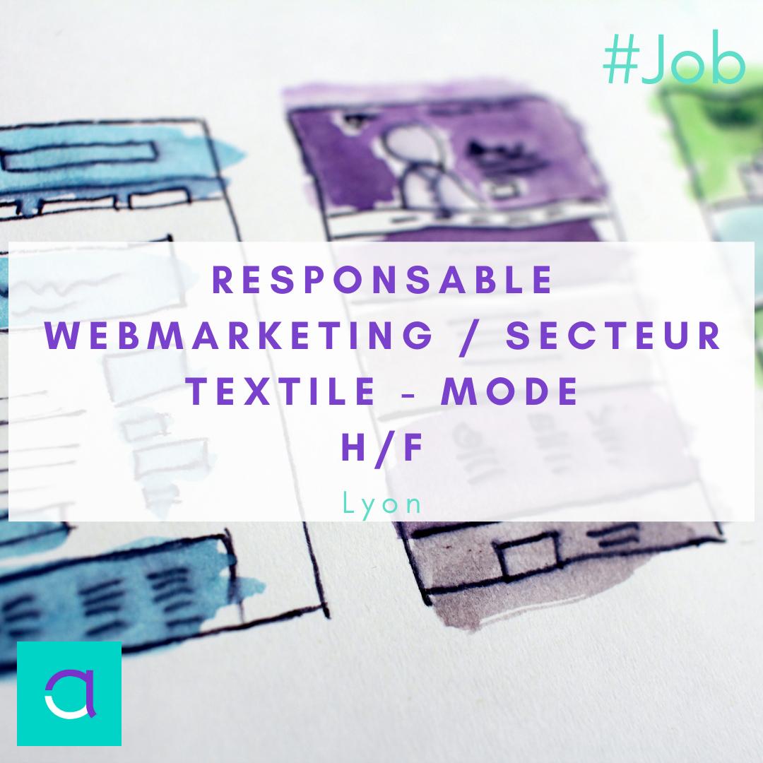 Responsable Webmarketing / Secteur Textile - Mode