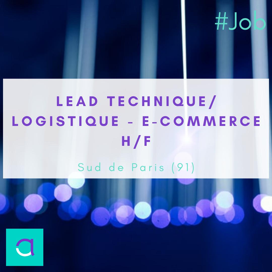 Lead technique / Logistique - E-commerce