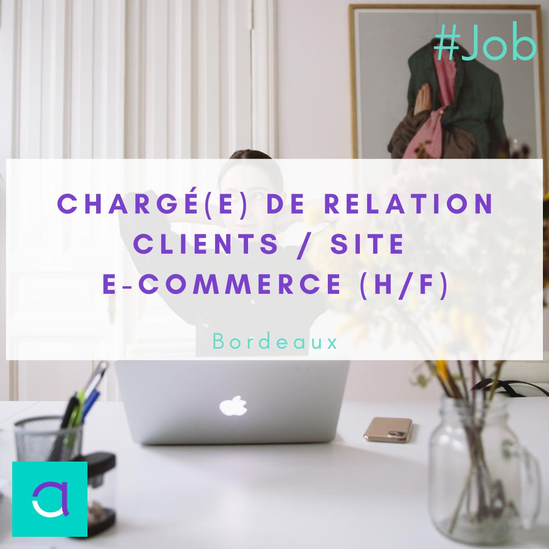 Chargé(e) de Relation Clients / Site e-Commerce (H/F)