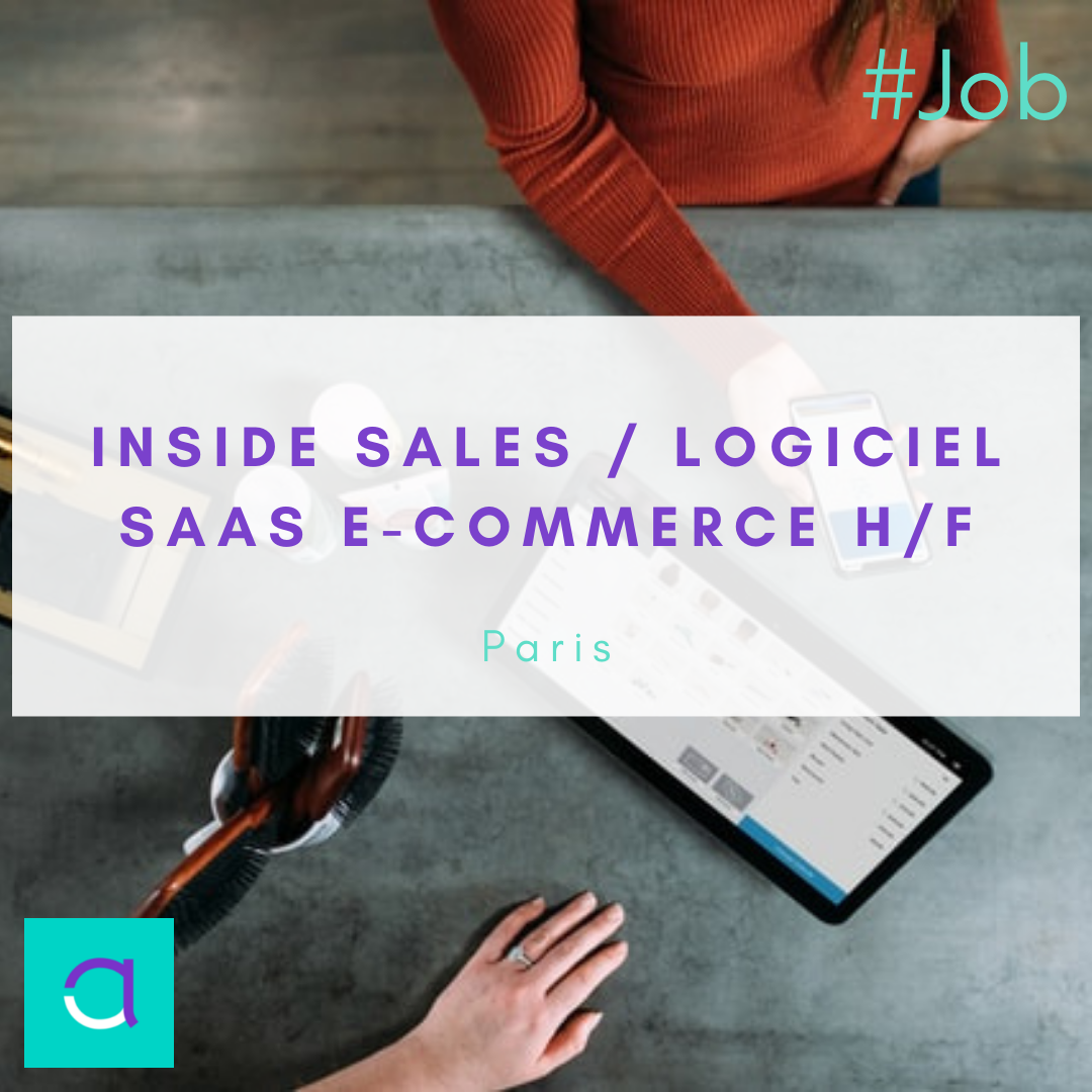 Inside Sales / Logiciel Saas e-Commerce (H/F)
