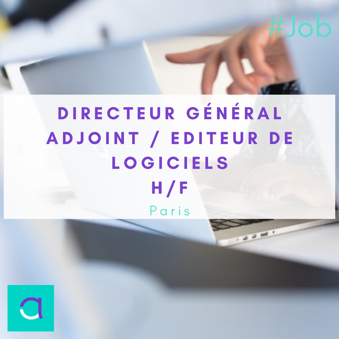 Directeur Général Adjoint / Editeur de logiciels (H/F)