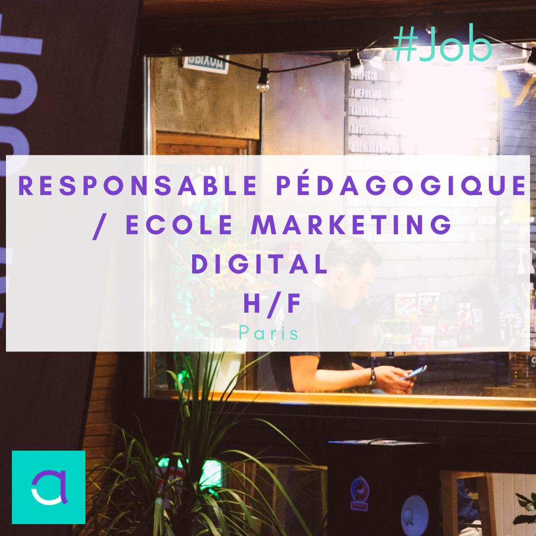 Responsable Pédagogique / Ecole Marketing Digital