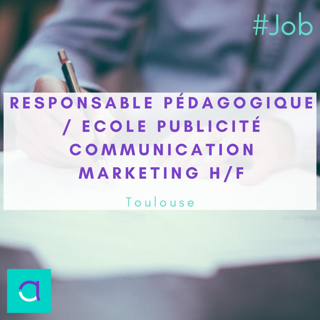 Responsable Pédagogique / Ecole Publicité Communication Marketing H/F