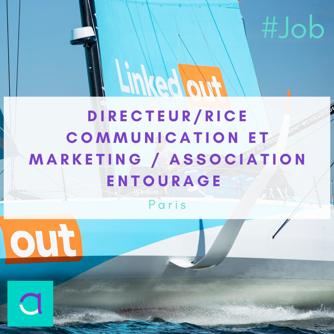 Directeur/rice Communication et Marketing