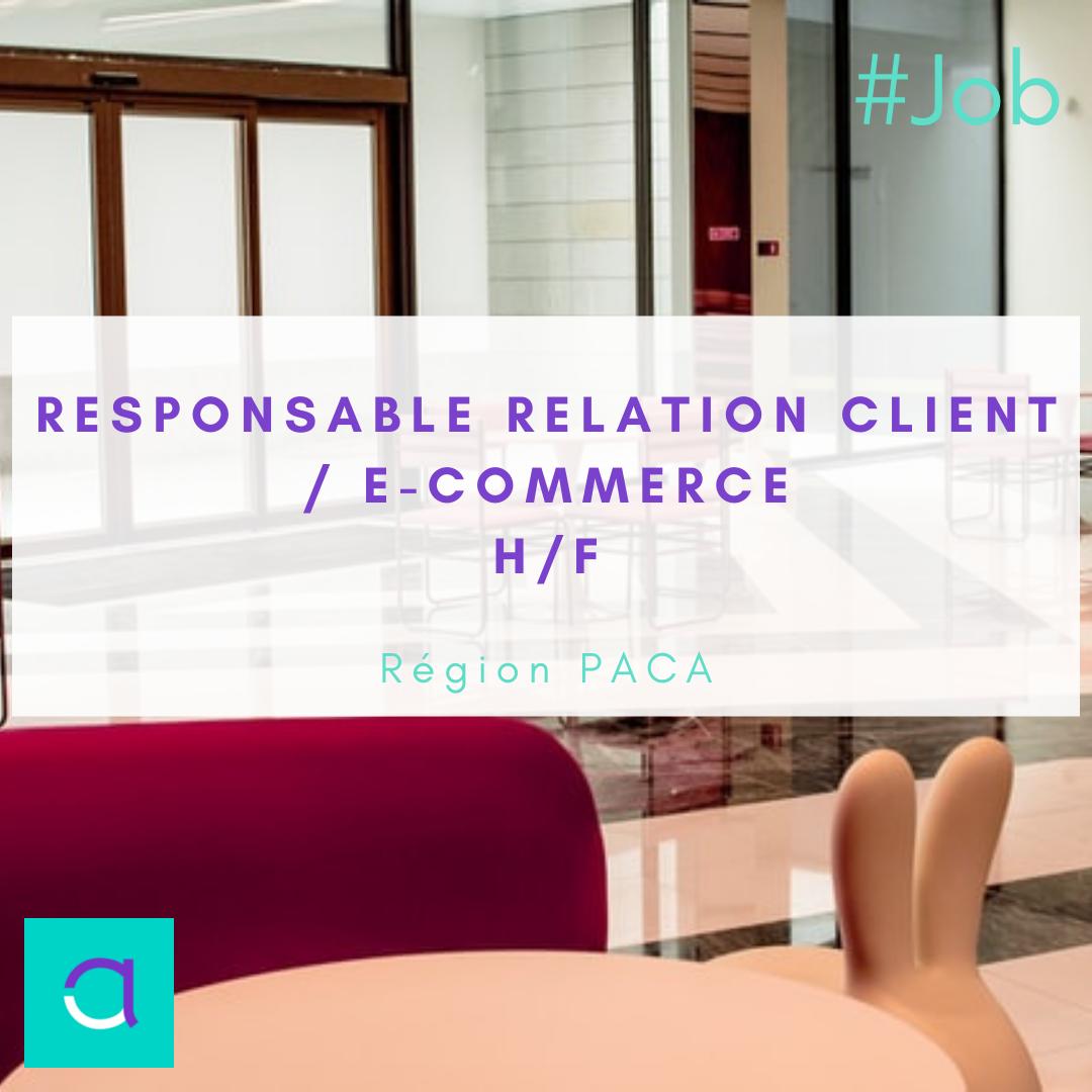Responsable Relation Client / E-commerce (H/F)