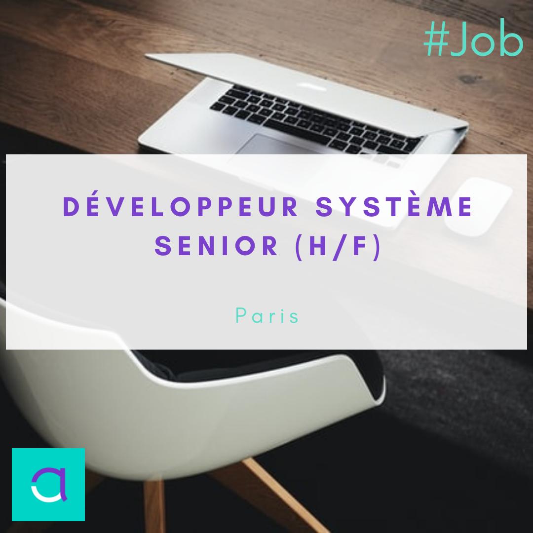 Développeur Système Senior (H/F)