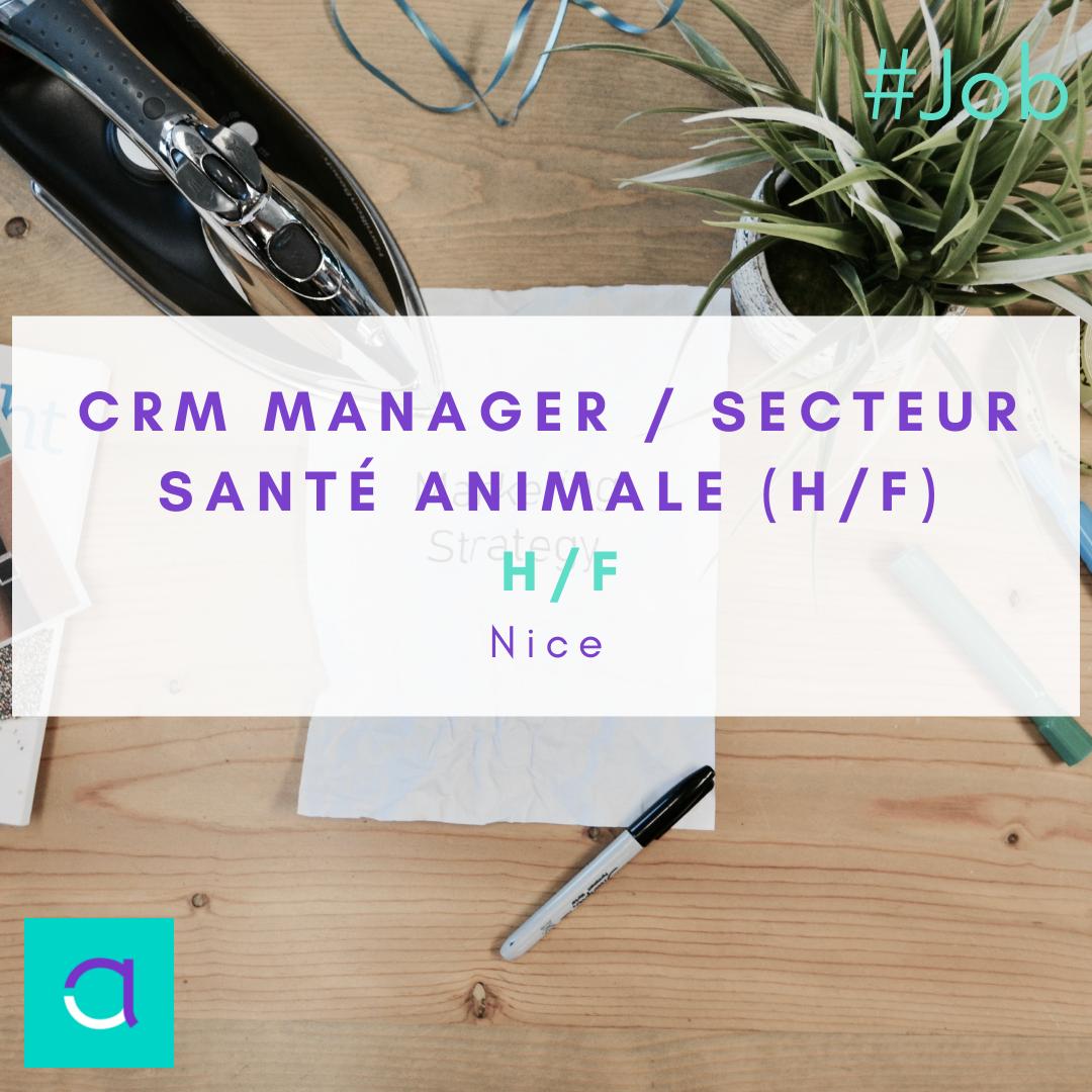CRM Manager / Secteur Santé Animale (H/F)