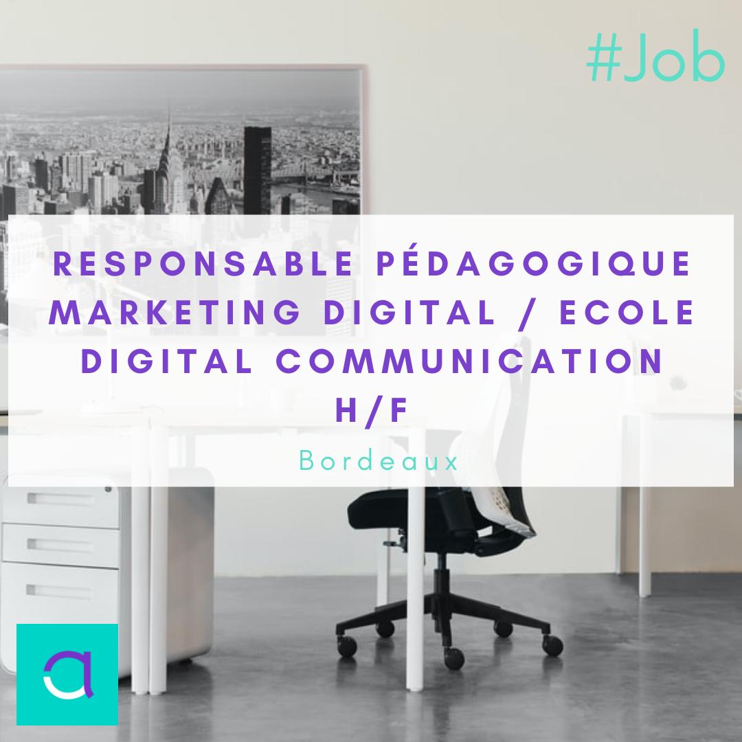 Responsable Pédagogique Marketing Digital / Ecole Digital Communication