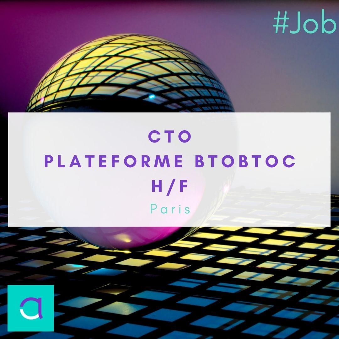 CTO - Plateforme BtoBtoC