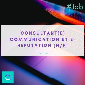 Offre d'emploi : Consultant(e) Communication et e-réputation Bilingue Anglais