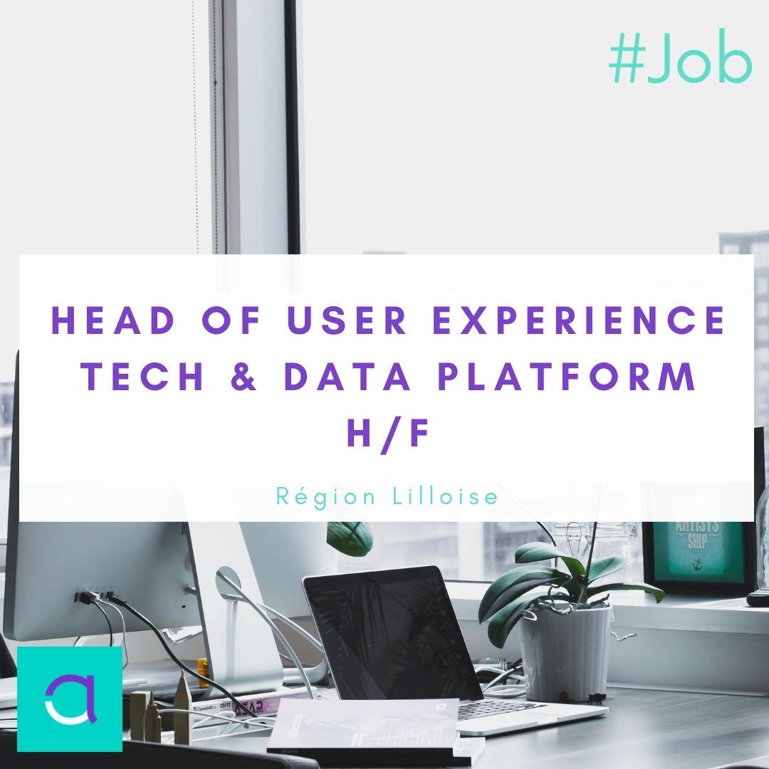 Head of User Experience - Tech & Data Platform