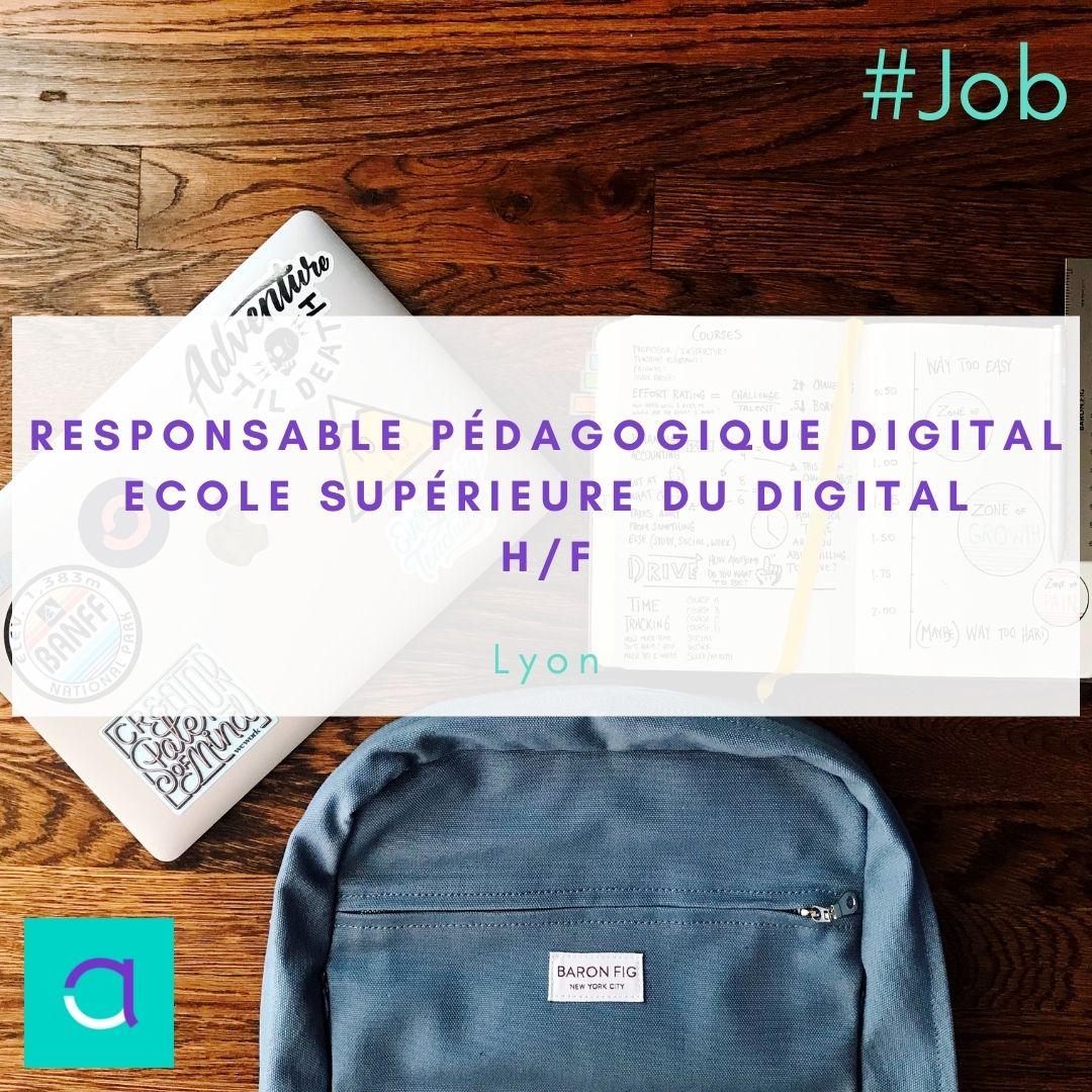 Responsable Pédagogique Digital - École Supérieure du Digital