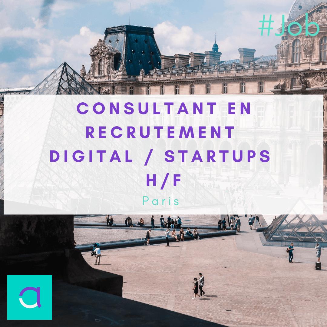 Consultant en Recrutement Digital / Startups H/F