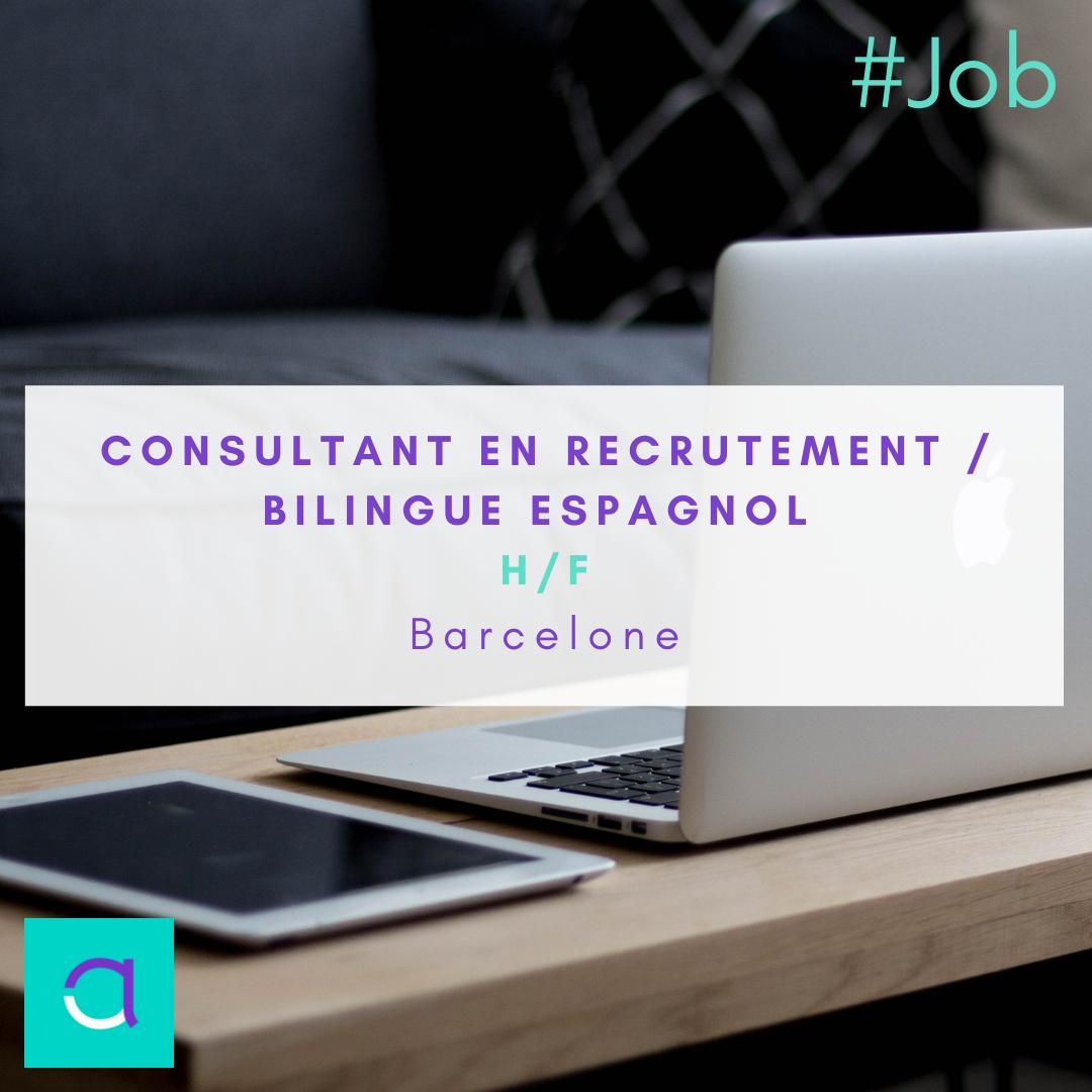 Consultant en Recrutement / Bilingue Espagnol H/F